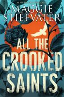 Cover image for All the crooked saints [eBook]