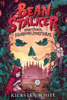 Cover image for Beanstalker and other hilarious scary tales