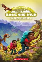 Cover image for Mountain mission. bk. 6 : Race the wild series
