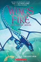 Cover image for The lost heir. bk. 2 [graphic novel] : Wings of fire series