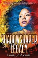 Cover image for Shadowshaper legacy. bk. 3 : Shadowshaper cypher series
