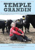 Cover image for Temple Grandin : how the girl who loved cows embraced autism and changed the world