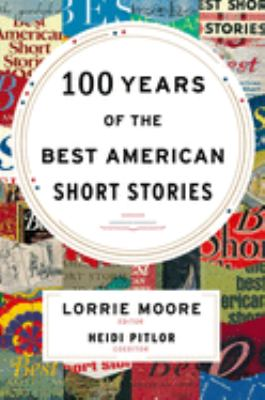 Cover image for 100 years of the best American short stories