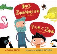 Cover image for Dos en el zoológico [board book] : un libro para contar = Two at the zoo : a counting book