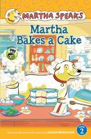 Cover image for Martha bakes a cake : Martha speaks series