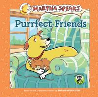 Cover image for Purrfect friends : Martha speaks series