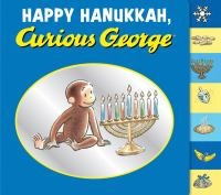 Cover image for Happy Hanukkah, Curious George [board book]