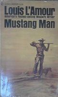 Cover image for Mustang man. bk. 13 : Sacketts series