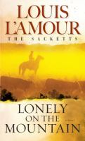 Imagen de portada para Lonely on the mountain. bk. 17 : The Sacketts series