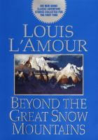 Cover image for Beyond the Great Snow Mountains