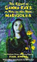 Cover image for The effect of gamma rays on man-in-the-moon marigolds : a drama in two acts