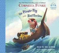 Cover image for The pirate pig [sound recording CD] : Ruffleclaw