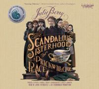 Cover image for The scandalous sisterhood of Prickwillow Place [sound recording CD]