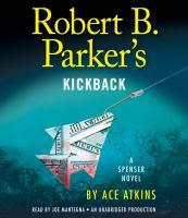 Cover image for Robert B. Parker's Kickback Spenser series