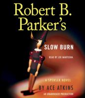 Cover image for Robert B. Parker's Slow burn [sound recording CD] : Spenser series