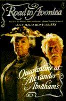 Cover image for Quarantine at Alexander Abraham's. bk. 5 : Road to Avonlea series