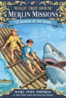 Cover image for Shadow of the shark. bk. 25 : Magic tree house. Merlin Mission series