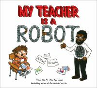 Cover image for My teacher is a robot
