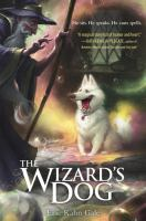 Cover image for The wizard's dog.  bk. 1