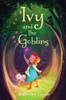 Imagen de portada para Ivy and the goblins. bk. 2 : Ivy series