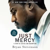 Cover image for Just mercy A Story of Justice and Redemption.