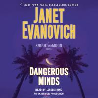 Cover image for Dangerous minds. bk. 2 [sound recording CD] : Knight and Moon series
