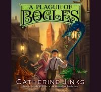 Cover image for A plague of bogles City of Orphans Series, Book 2.