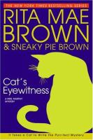 Cover image for Cat's eyewitness. bk. 13 : Mrs. Murphy mystery series