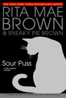 Cover image for Sour puss. Book 14 : Mrs. Murphy mystery series