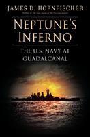 Imagen de portada para Neptune's inferno : the U.S. Navy at Guadalcanal
