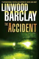 Cover image for The accident : a novel
