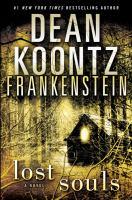 Cover image for Lost souls. bk. 4 : Dean Koontz's Frankenstein series