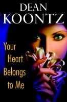 Cover image for Your heart belongs to me A Novel.
