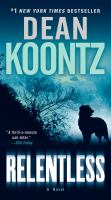 Cover image for Relentless A Novel.
