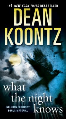 Cover image for What the night knows a novel