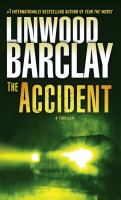 Cover image for The accident A Thriller.