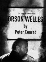 Cover image for Orson Welles : the stories of his life