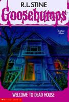 Cover image for Welcome to dead house. Book 1 : Goosebumps series