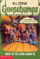 Cover image for Night of the living dummy III. Book 40 : Goosebumps series