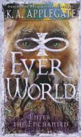 Cover image for Enter the enchanted, bk. 3 : Everworld series