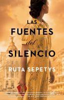 Cover image for Las fuentes del silencio : una novela