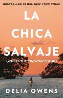 Cover image for La chica salvaje : una novela