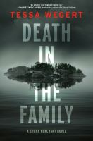 Cover image for Death in the family. bk. 1 : Shana Merchant series