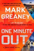 Imagen de portada para One minute out. bk. 9 : Gray Man series