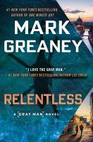 Cover image for Relentless. bk. 10 : Gray Man series