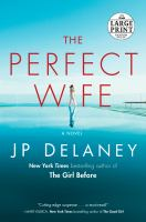 Cover image for The perfect wife a novel