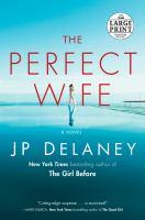 Imagen de portada para The perfect wife a novel