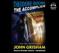 Cover image for Theodore Boone. bk. 7 [sound recording CD] : the accomplice