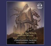 Imagen de portada para The fork, the witch, and the worm. Vol. 1 [sound recording CD] : Tales from Alagaësia. Eragon series
