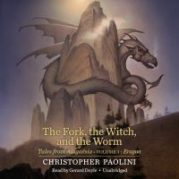 Cover image for The fork, the witch, and the worm Tales from Alagaësia (Volume 1: Eragon).